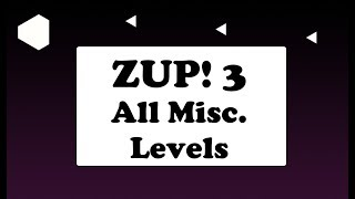 Zup! 3 (PC) - All Misc Level Solutions