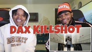 Dax - KILLSHOT - Freestyle - REACTION   HE'S UP NEXT!!!!?