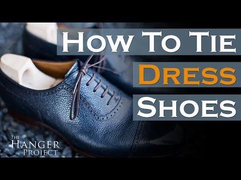 How To Tie Dress Shoes   Parisian Knot