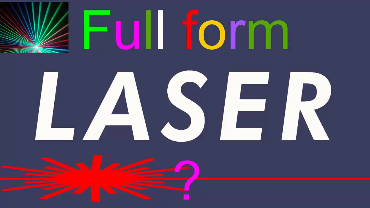 What is the full form of LASER ? - YouTube