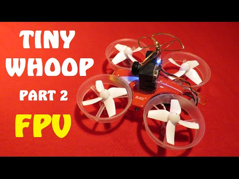 TINY WHOOP - MONTAGE + MAIDEN - FPV NANO RACER DRONE INTERIEUR - YouTube