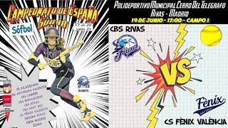 CBS RIVAS vs CS FÈNIX VALÈNCIA  - 17:00 - GRUPO A - FASE CLASIFICACIÓN