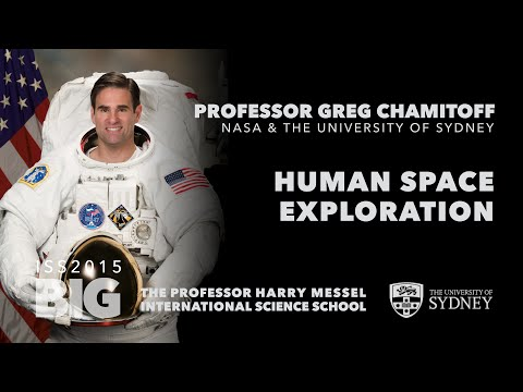 Human Space Exploration (Part I) — Prof. Greg Chamitoff, ISS2015