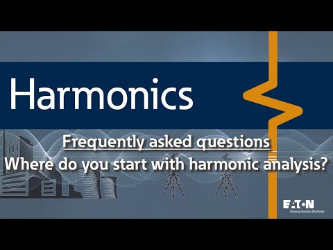 10 - Where do you start with harmonic analysis once you have identified that you have a harmonic iss