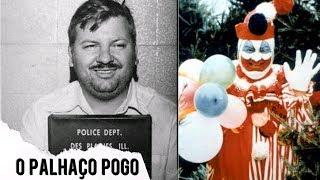 POGO O PALHAÇO ASSASSINO | Serial Killer