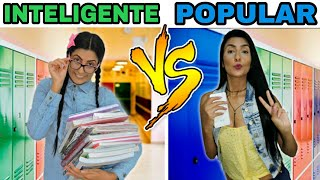 INTELIGENTE VS POPULAR