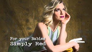 Simply Red For Your Babies (Tradução) Trilha Sonora de I Love Paraisópolis (Lyrics Video)HD.