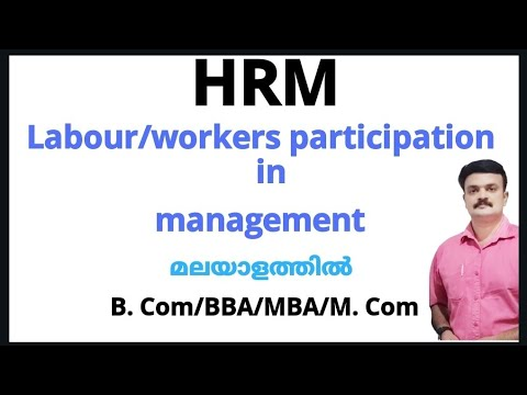 Labour Participation In Management/workers Participation In Management HRM Malayalam