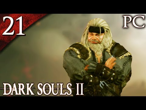 Let's Play Dark Souls 2 [PC] - Part 21 - Covetous Demon and Laddersmith Gilligan