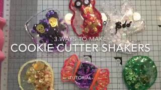 3 ways to make shakers with cookie cutters - Tutorial