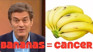 Dr Oz: Bananas & Carbs Cause Lung Cancer! WTF?
