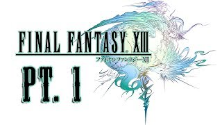 Gambar cover [Final Fantasy XIII] Playthrough/Gameplay (Part 1)