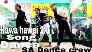 """Tumhari Sulu """"Hawa Hawai 2 0"""" Song Dance By SA Dance crew"""