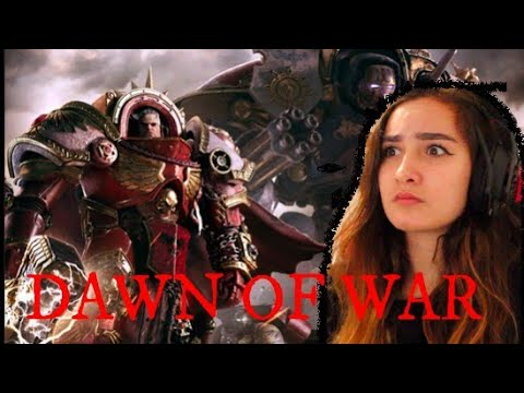 Warhammer 40K: Dawn of War REACTION