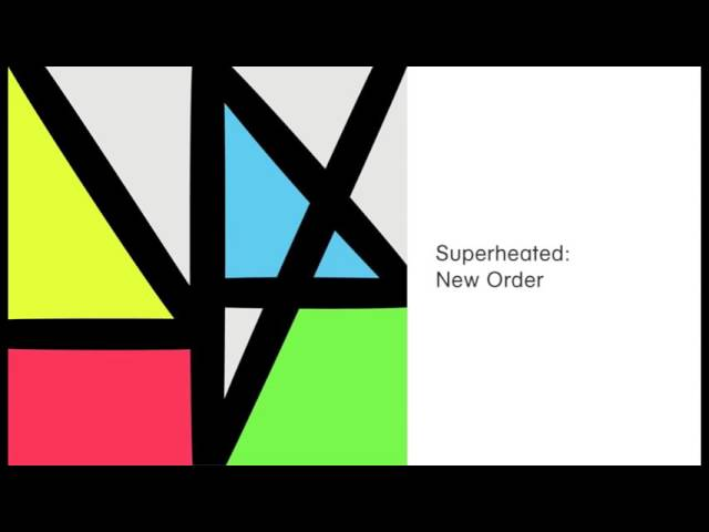 New Order - Superheated (Official Audio)