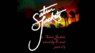 Satin Jackets - mix by Kaszi, part 5/2