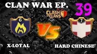 Really Tough War Up Against A Level 7 Chinese Clan | Clan War Recap 39 | Clash of Clans