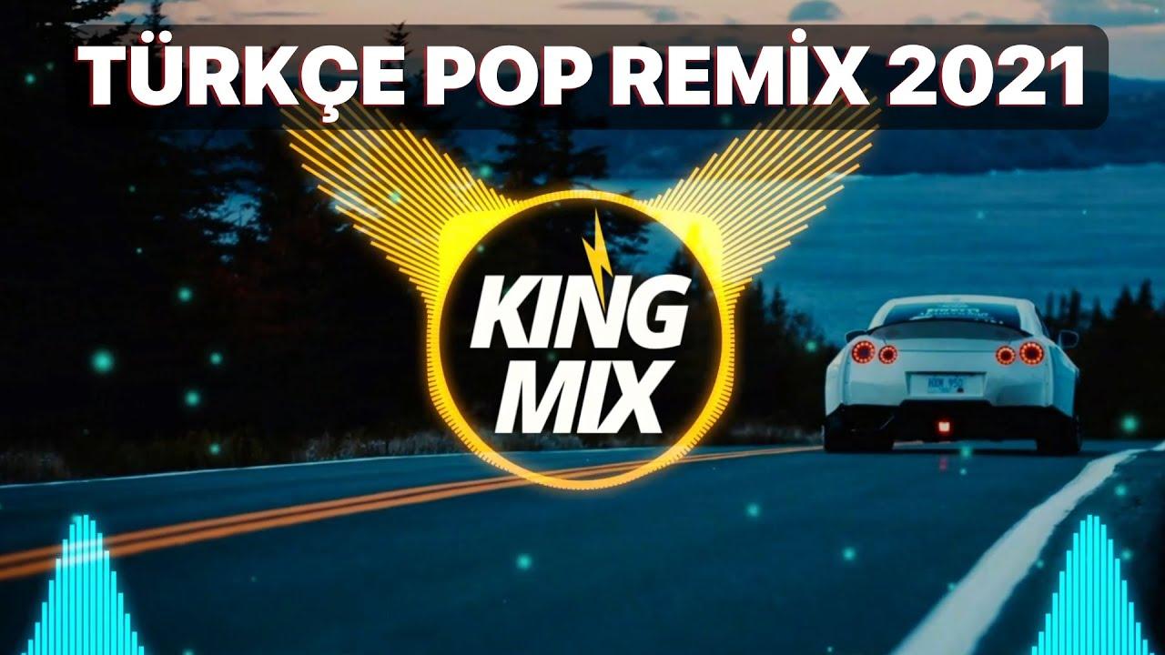 TÜRKÇE POP ŞARKILAR REMİX 2021 - Yeni Şarkılar Türkçe Pop