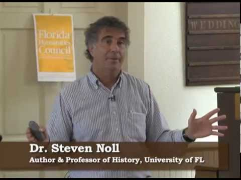 The Spanish Legacy of Florida - Dr  Steven Noll at Manatee Village Historical Park