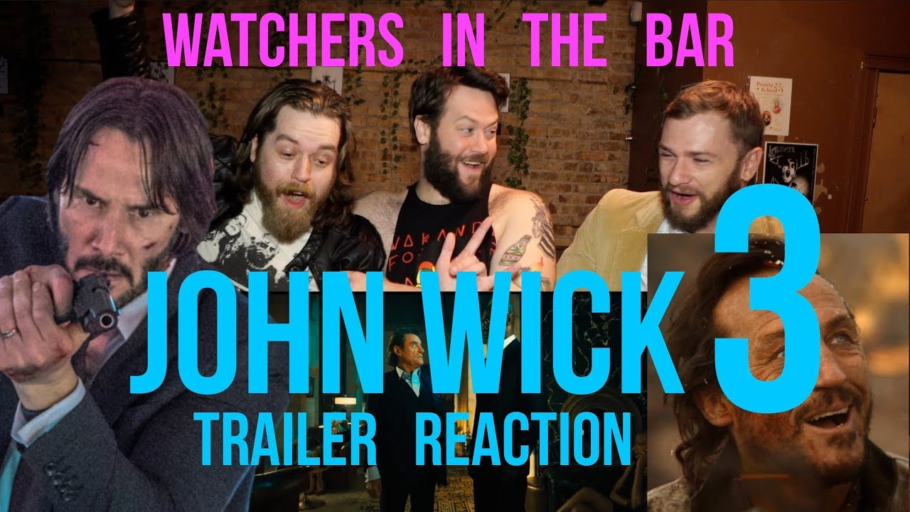 Witb John Wick Chapter 3 Parabellum Trailer Reaction Youtube
