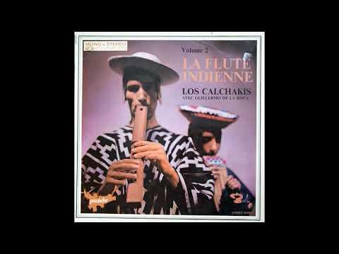 Los Calchakis     La Flute Indienne     1967