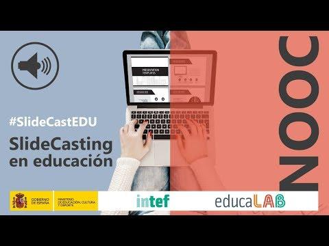 NOOC Slidecasting en educación #SlideCastEDU