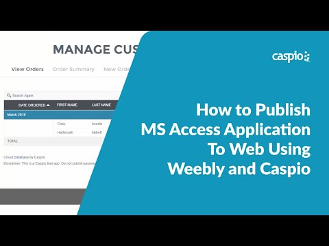 How to Publish MS Access Application To Web Using Weebly and Caspio