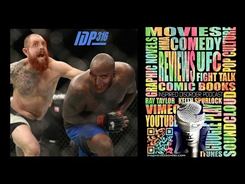 #IDP316 Fight Talk | UFC Halifax Lewis v Browne Recap - UFC 209 Woodley v Thompson 2 Predictions