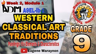 WESTERN CLASSICAL ART TRADITIONS Paintings: It s Elements and Characteristics Eugene Waraynon YouTube