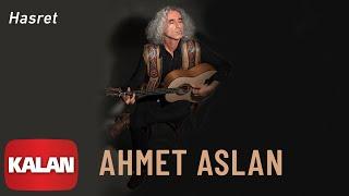 Ahmet Aslan - Hasret [ Dornağe Budelay © 2019 Kalan Müzik ]