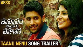 Download Hindi Video Songs - Saahasam Swaasaga Saagipo Songs | Taanu Nenu Song Trailer | AR Rahman | Naga Chaitanya