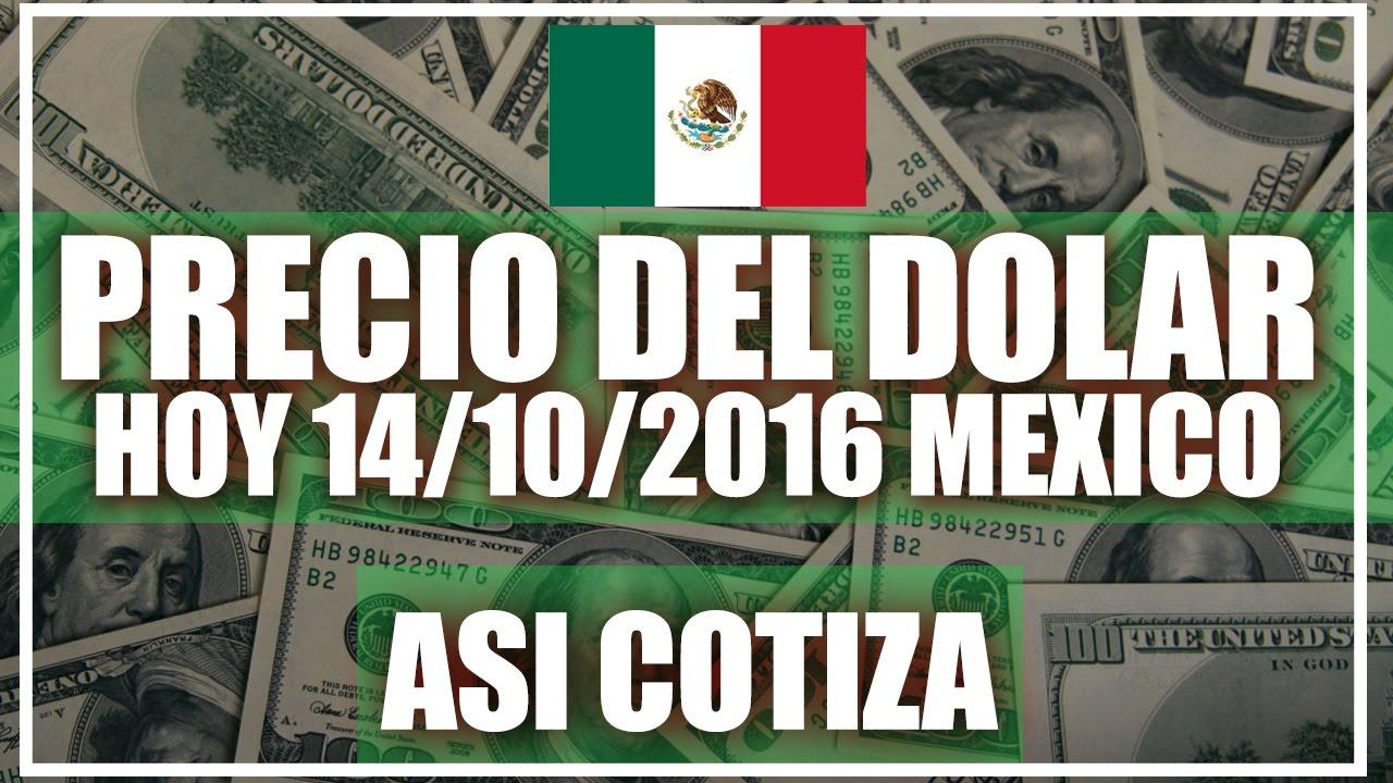 Precio Del Dolar En México Hoy 14 De Octubre 2016