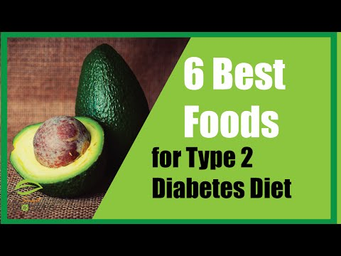 Best 6 Foods for Type 2 Diabetes Diet