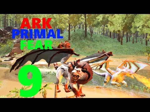 [9] Taming A Dragon + Manticore! (Ark Primal Fear Modpack)