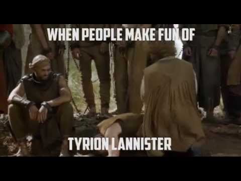 When People Make Fun Of Tyrion Lannister