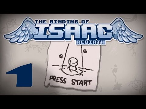 Прохождение The Binding of Isaac: Rebirth #1 - Новый Айзек