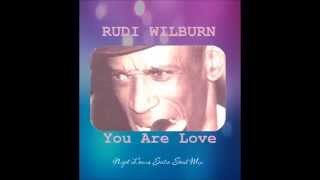 Rudi Wilburn - You Are Love (Nigel Lowis Satin Soul Mix) - DSG