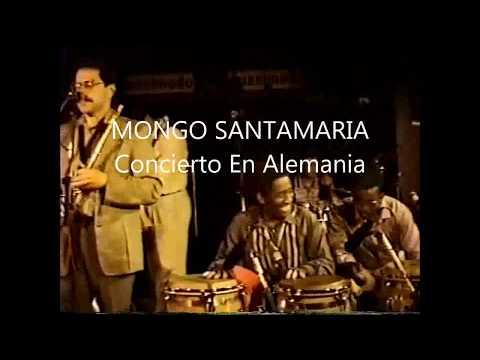 Mongo Santamaría Concierto en Alemania...