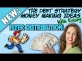 The Debt Strategy - Money Making Ideas To Wipe Out Your Debt: FLYER DISTRIBUTION