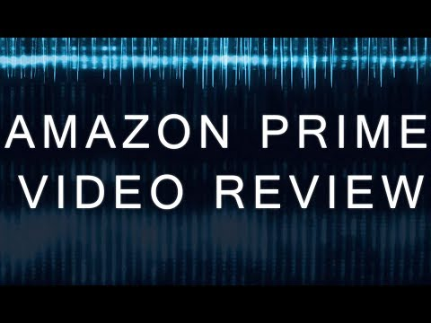 Amazon Prime Video Review