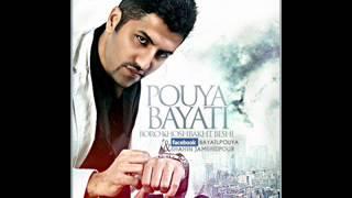 Pouya Bayati - Boro Khoshbakht Beshi (remix)