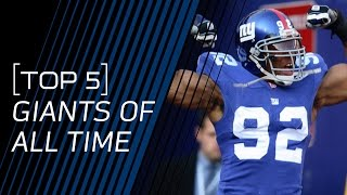 Top 5 Giants of All Time | NFL