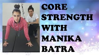 Core Strengthening with Manika Batra