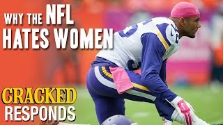 Why The NFL Hates Women - Cracked Responds