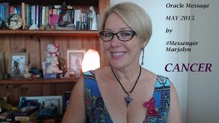 Cancer May 2015 Oracle Message by #MessengerMarjolyn