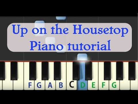 Easy Piano Tutorial: Up on the Housetop