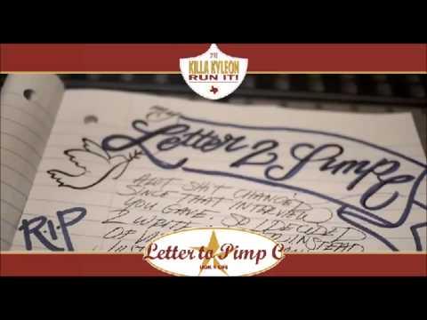 Killa Kyleon-Letter to Pimp C