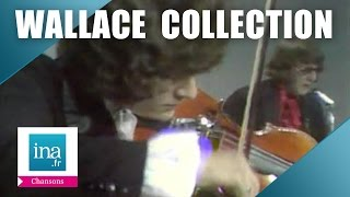 "Wallace Collection ""Baby I don"