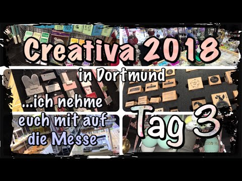 !!VLOG!! CREATIVA 2018 -TAG 3 – (Dortmund), FMA, follow me arround, DIY, Scrapbook, Inspirationen