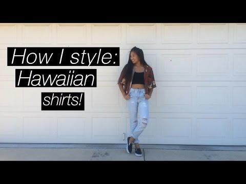 How I style: Hawaiian shirts!